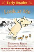 Look at Me (Early Reader)