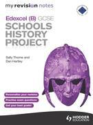 My Revision Notes Edexcel (B) GCSE Schools History Project