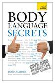 Body Language Secrets: Teach Yourself