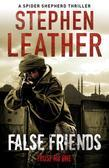 False Friends (The 9th Spider Shepherd Thriller)