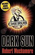 CHERUB: Dark Sun and other stories: Dark Sun and Other Stories