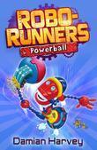 Robo-Runners: 04 Powerball