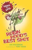 Books For Boys: 1: Robin Hood's Best Shot: Robin Hood's Best Short