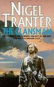 Nigel Tranter - The Clansman: MacGregor Trilogy 2