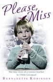 Please, Miss: The True Story of a Trainee Teacher in 1960s Liverpool