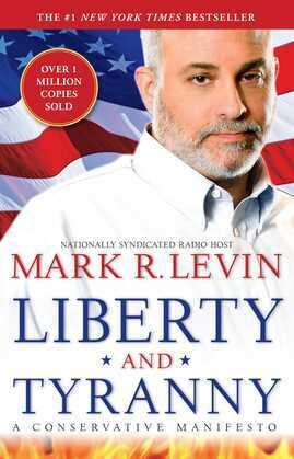 Liberty and Tyranny: A Conservative Manifesto
