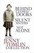 Jenny Tomlin - The Jenny Tomlin Collection: Behind Closed Doors, Silent Sisters, Not Alone