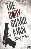 The Bodyguard Man