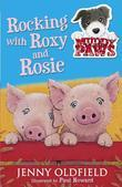 Muddy Paws 3: Rocking with Roxy and Rosie: Rocking with Roxy and Rosie