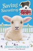 Muddy Paws: 4: Saving Snowdrop