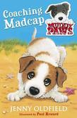 Muddy Paws: 1: Coaching Madcap