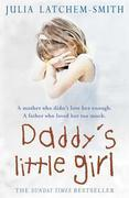 Julia Latchem-Smith - Daddy's Little Girl