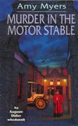 Murder In The Motor Stable: (Auguste Didier Mystery 9)