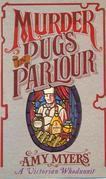 Murder in Pug's Parlour: (Auguste Didier Mystery 1)