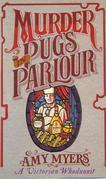 Murder in Pug's Parlour: (Auguste Didier Mystery 1)