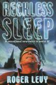 Reckless Sleep