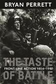 The Taste Of Battle: Front Line Action 1914-1991