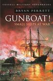 Gunboat!: Small Ships At War