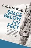 Space Below My Feet