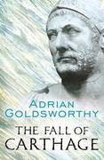 Adrian Goldsworthy - The Fall of Carthage: The Punic Wars 265-146BC