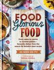 Food Glorious Food: Family Recipes for the Nation's Favourite Dishes