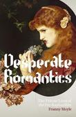 Desperate Romantics