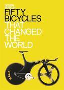 Design Museum Fifty Bicycles That Changed the World: Design Museum Fifty
