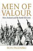 Men of Valour: New Zealand and the Battle for Crete