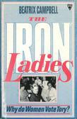 Iron Ladies: Women and the Tory Party