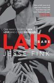 Laid Bare: One Man's Story of Sex, Love and Other Disorders