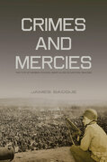 Crimes and Mercies: The Fate of German Civilians Under Allied Occupation, 1944¿1950
