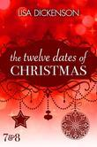 The Twelve Dates of Christmas: Dates 7 and 8