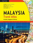 Malaysia Travel Atlas: Includes Singapore & Brunei: Includes Singapore & Brunei