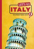 Let's Go Italy: The Student Travel Guide