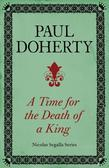 A Time for the Death of a King (Nicholas Segalla 1)