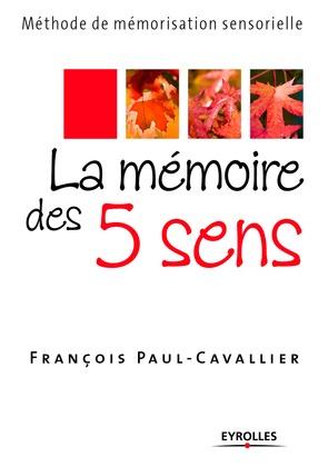 La mémoire des 5 sens