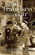 San Francisco Noir 2: The Classics
