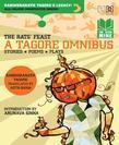 The Rats' Feast: A Tagore Omnibus
