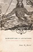 Subverting the Leviathan: Reading Thomas Hobbes as a Radical Democrat