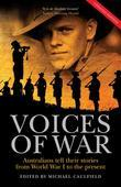 The Voices of War: Australians tell their stories from World War I to the present