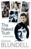 The Naked Truth: A life in parts