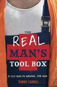 The Real Man's Toolbox: A DIY Health Manual for Men