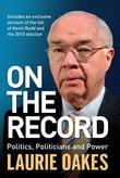 On the Record: Politics, Politicians and Power