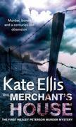 The Merchant's House: The Wesley Peterson Series: Book 1