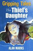 The Thief's Daughter: Gripping Tales