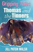 Thomas and the Tinners: Gripping Tales
