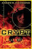 Crypt: Traitor's Revenge