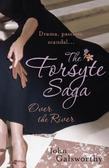 The Forsyte Saga 9: Over the River: The Forsyte Saga: Book Nine
