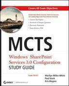 Marilyn Miller-White - MCTS Windows SharePoint Services 3.0 Configuration Study Guide: Exam 70-631