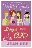 Girlfriends: Boys Are OK